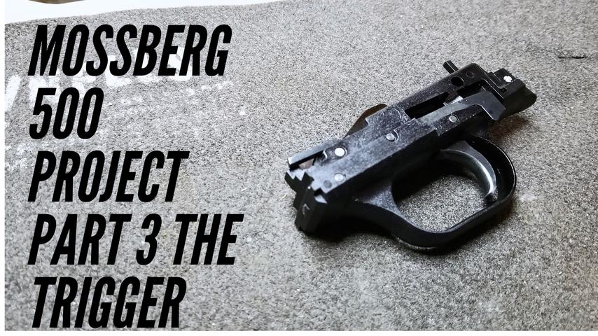 Mossberg 500 Project Part 3 Reshaping the Trigger and Quick Tips