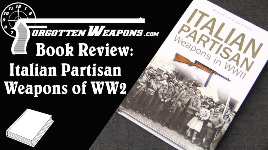 Book Review: Italian Partisan Weapons in WWII