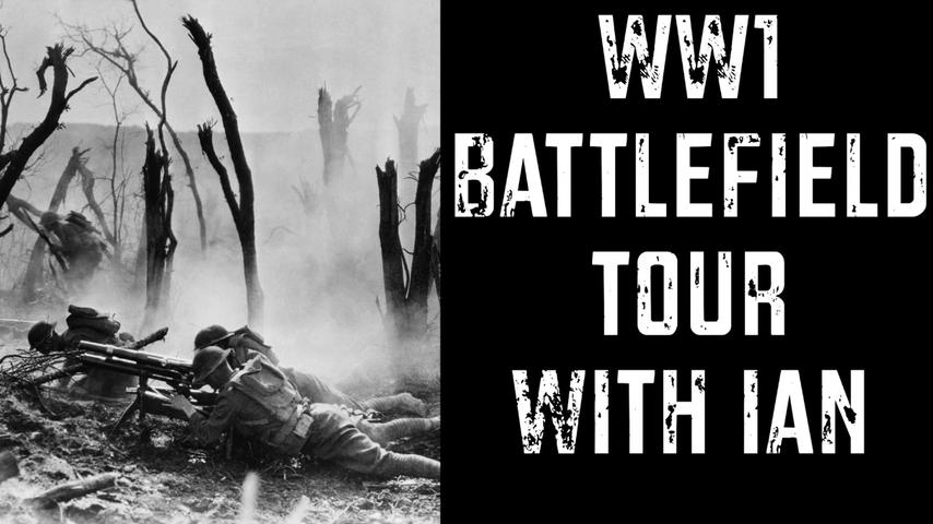 Announcing my WW1 Battlefield Tour: Come Join Me!