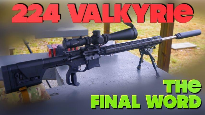 224 Valkyrie | The Final Word - The Proving Ground