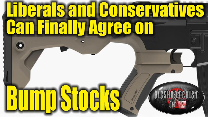 Liberals and Conservatives Should Agree on Bump-Stock Ban!